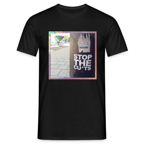 Stop The Cu*ts - Men's T-Shirt
