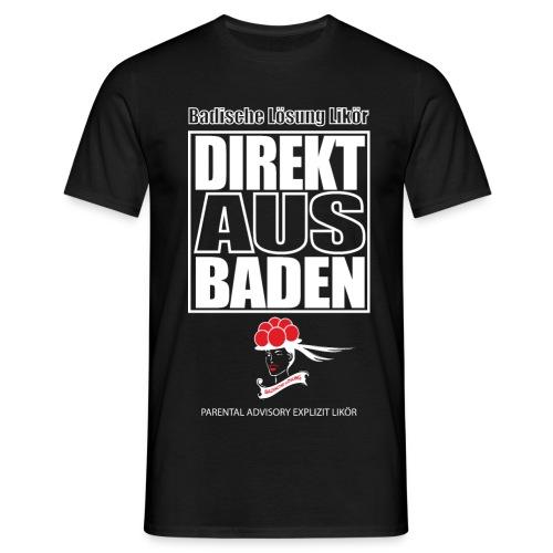 Direkt aus Baden - Männer T-Shirt