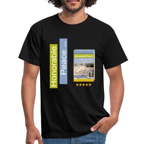 Honorable Peace by Gottfried Hutter - Männer T-Shirt