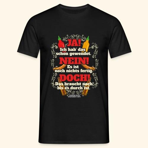 Grill T Shirt | witziger Spruch | Geschenkidee - Männer T-Shirt