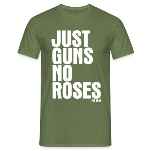 JUST GUNS NO ROSES - Männer T-Shirt