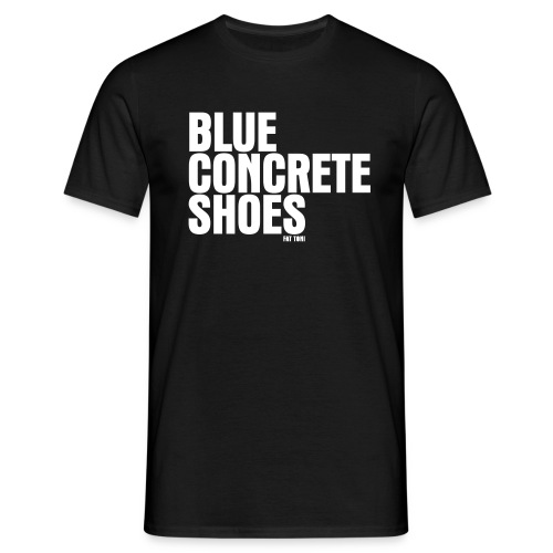 BlUE CONCRETE SHOES - Männer T-Shirt