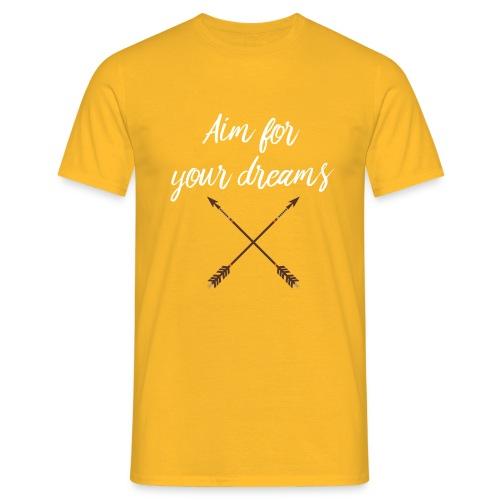 Aim for your Dreams white - Miesten t-paita
