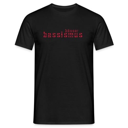 bassismus - Männer T-Shirt