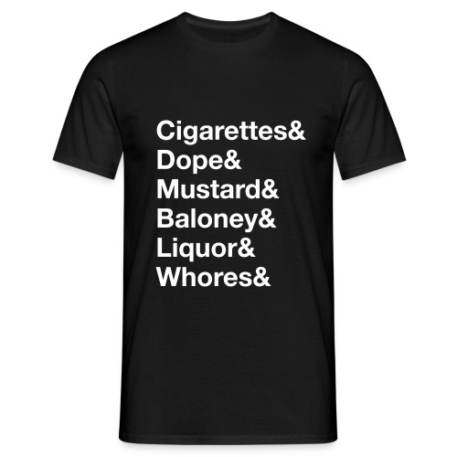 liquor and whores - Männer T-Shirt
