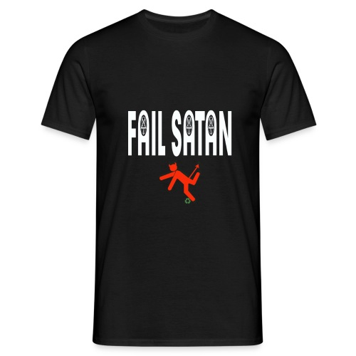 Fail Satan - By recycling (White text) - T-shirt herr
