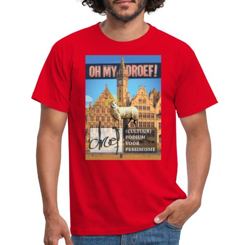 Oh My Droef! - Mannen T-shirt