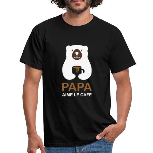 Papa aime le café noir - T-shirt Homme