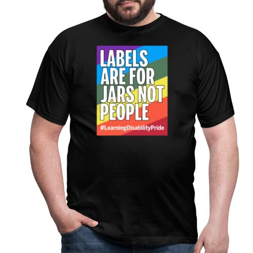 Labels are for Jars, Not People - Men's T-Shirt