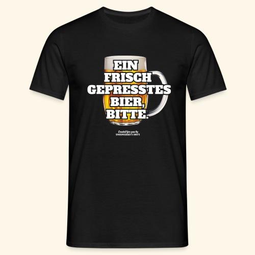 Bier T Shirt Frisch gepresst   witziger Spruch - Männer T-Shirt