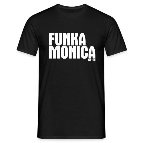 FUNKA MONICA - Männer T-Shirt