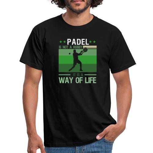 Padel Är Inte En Hobby Det Är En Livsstil - T-shirt herr