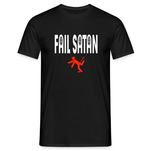 Fail Satan (White text) - T-shirt herr