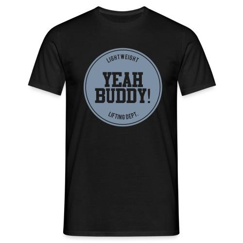 Yeah Buddy - Miesten t-paita