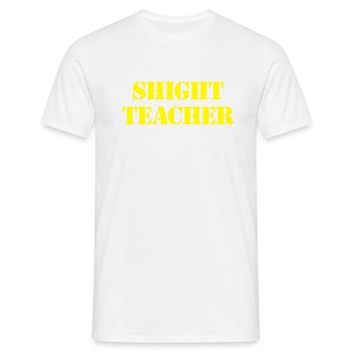 shight09teacher - Men's T-Shirt