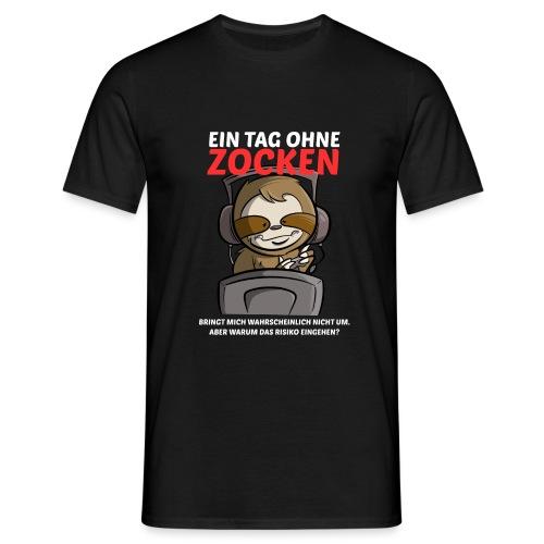 Ein Tag ohne Zocken Sloth - Männer T-Shirt
