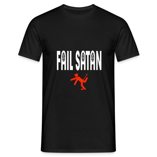 Fail Satan (White text) - T-shirt herr