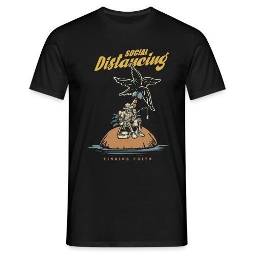 Social Distancing - Angler Shirt - Männer T-Shirt