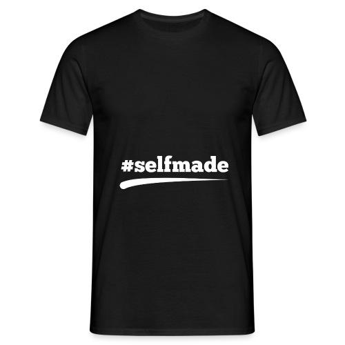 #SELFMADE - Männer T-Shirt