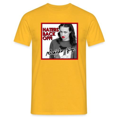 haters - Men's T-Shirt