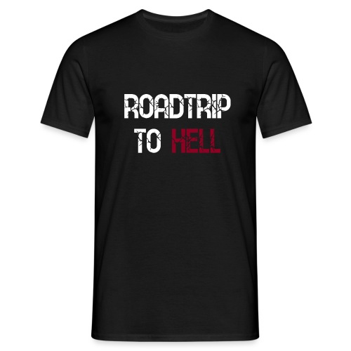Roadtrip To Hell - Männer T-Shirt