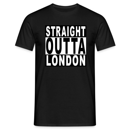 STRAIGHT OUTTA LONDON - Men's T-Shirt