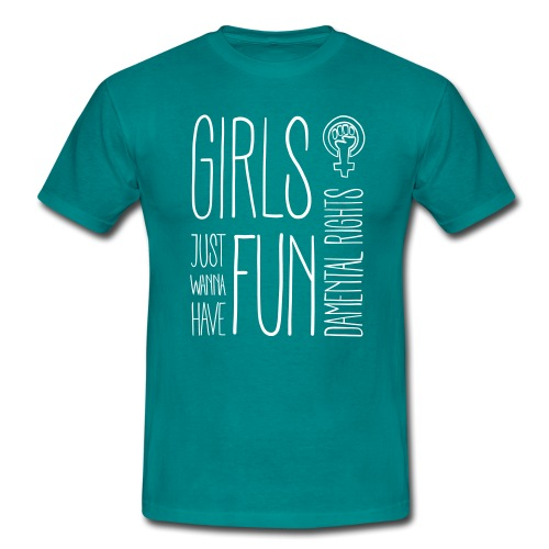 Girls just wanna have fundamental rights - Männer T-Shirt