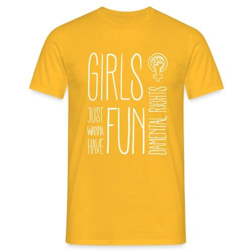 Girls just wanna have fundamental rights - Männer T-Shirt