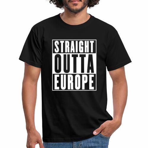Straight Outta Europe - Men's T-Shirt
