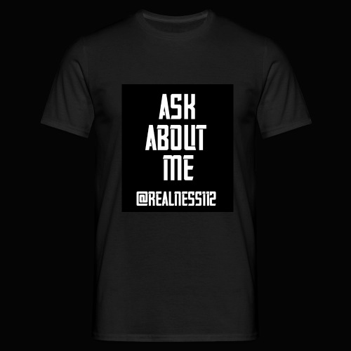 Ask About Me!! Truth T-Shirts!! #Woke #AskAboutMe - Men's T-Shirt