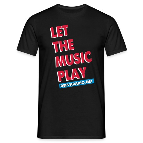 LET THE MUSIC PLAY 4 black VECTOR - Men's T-Shirt