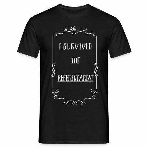 I survived the Referendariat - Männer T-Shirt