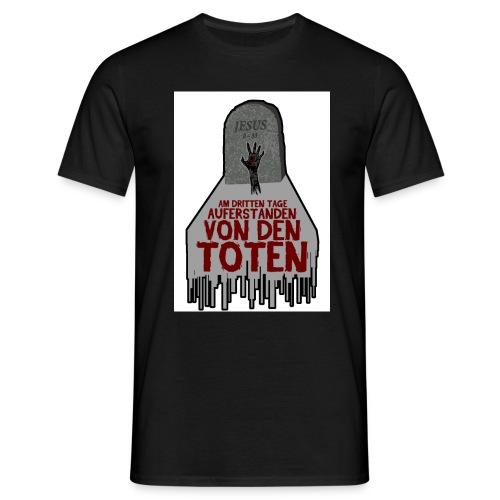 AM DRITTEN TAGE - Männer T-Shirt