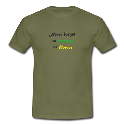 Recharge ur power saying in English - Men's T-Shirt