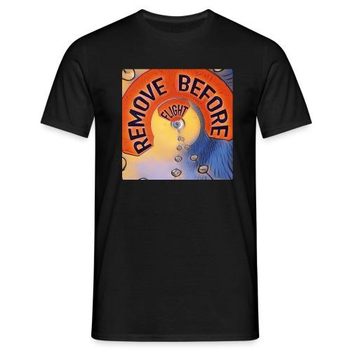 Remove before flight 2 - Männer T-Shirt