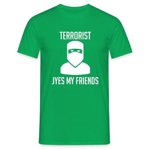 Jyes my friend - T-shirt herr
