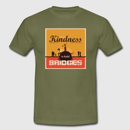Use your kindness to build bridges - Herre-T-shirt