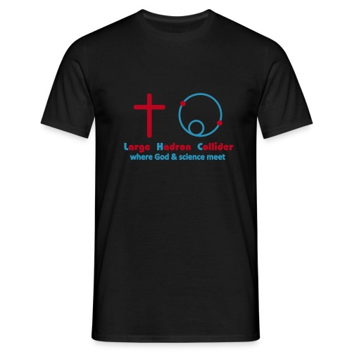 God and the Large Hadron Collider - Men's T-Shirt