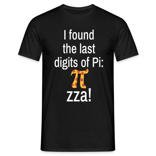 Last Digits Zahl Pi Pizza Mathe Nerd - Männer T-Shirt