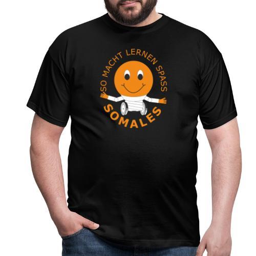 SOMALES - SO MACHT LERNEN SPASS - Männer T-Shirt