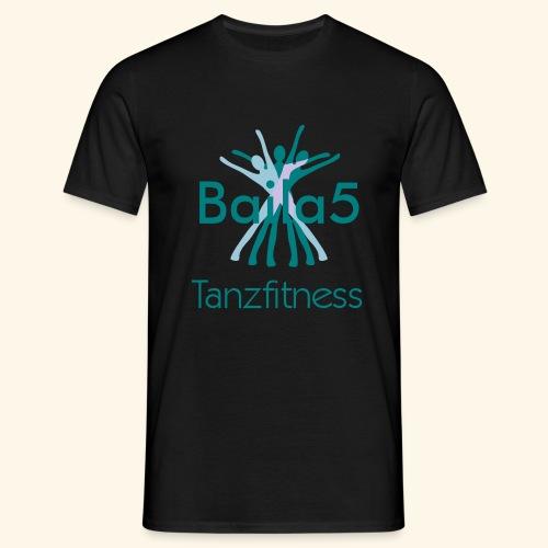 Baila5 Tanzfitness - Männer T-Shirt