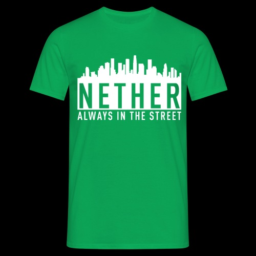 Nether - Always in the Street - Maglietta da uomo