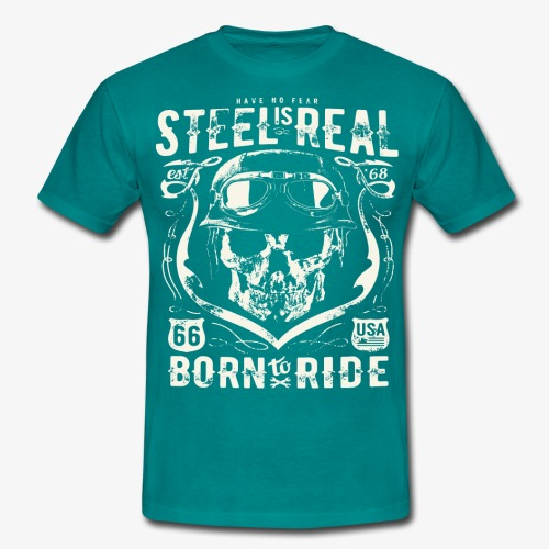 Have No Fear Is Real Born To Ride est 68 - Men's T-Shirt