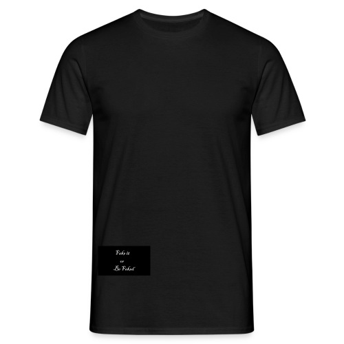 Fake it - Men's T-Shirt