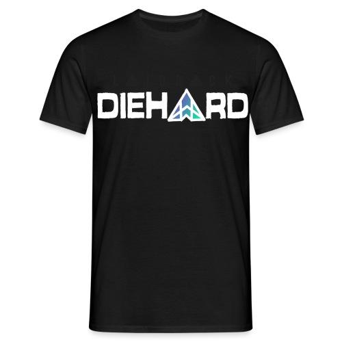 (Laidback) Diehard - Men's T-Shirt