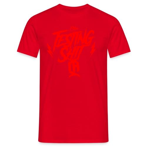 ola-testing-shit - Men's T-Shirt