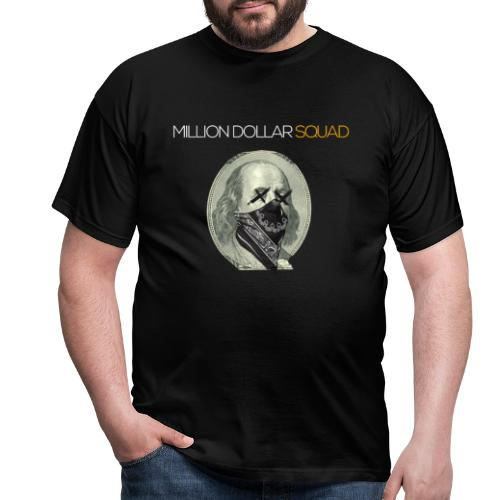 Million Dollar Squad Fitness & Hustle - Männer T-Shirt