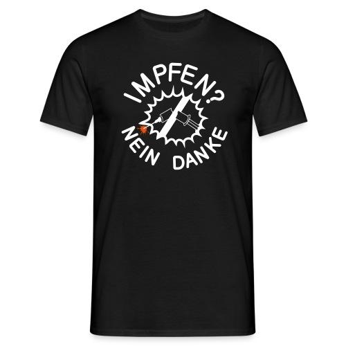 impfen nein danke 3 ohne - Männer T-Shirt