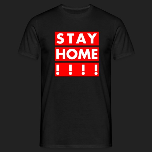 stay home - Men's T-Shirt