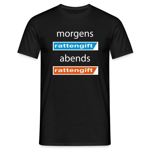 morgens rattengift abends rattengift - Männer T-Shirt
